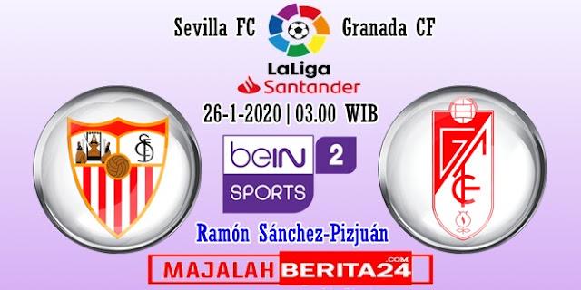 Prediksi Sevilla vs Granada — 26 Januari 2020