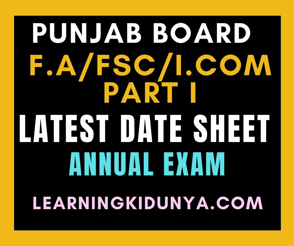 F.A Fsc I.com Part-I -1st year date sheet 2021