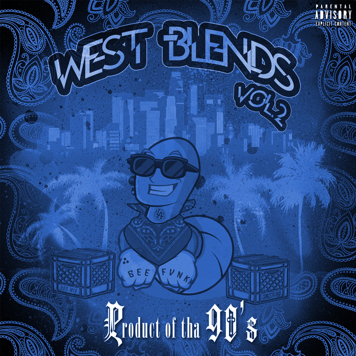 Product Of Tha 90s - West Blends, Vol  2 (West Coast Classic