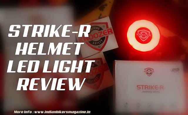 Strike-R Helmet Light Review | Made In India Safety Product | Kroozer Shield