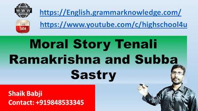 Moral Story Tenali Ramakrishna and Subba Sastry