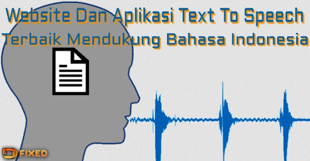 Website Dan Aplikasi Text To Speech Terbaik Bahasa Indonesia