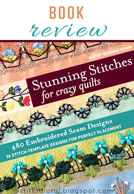 """Stunning stitches for crazy quilts"" review"