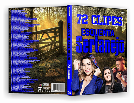 CAPA DVD – Esquenta Sertanejo 72 Clipes – DVD-R