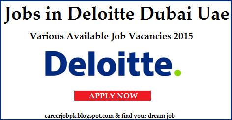 Deloitte jobs vacancy in Dubai Uae