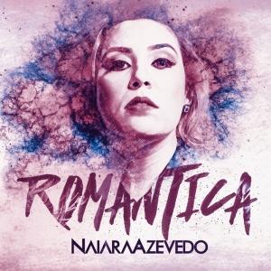Naiara Azevedo – Romântica EP