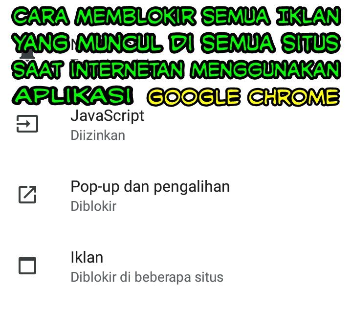 Cara-Memblokir-Semua-Iklan-Yang-Muncul-Saat-Internetan-Menggunakan-Google-Chrome