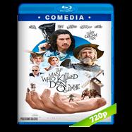 El hombre que mató a Don Quijote (2018) BRRip 720p Audio Dual Latino-Ingles