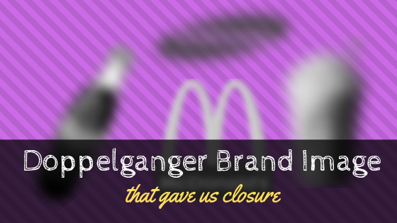 Doppelganger Brand Image that gave us closure