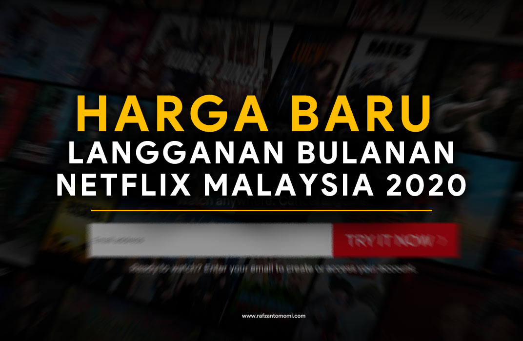 Harga Baru Langganan Bulanan Netflix Malaysia 2020