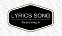 LYRICS SONGS