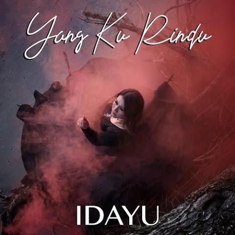 Idayu - Yang Ku Rindu MP3