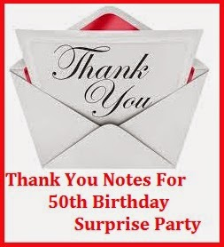 Thank You Messages For 50th Birthday Surprise Party Sample Notes