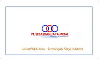 Lowongan Kerja PT Sebastian Jaya Metal (SJM) Jababeka Terbaru