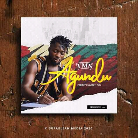 NEW SONG: TMS – AGUNDU
