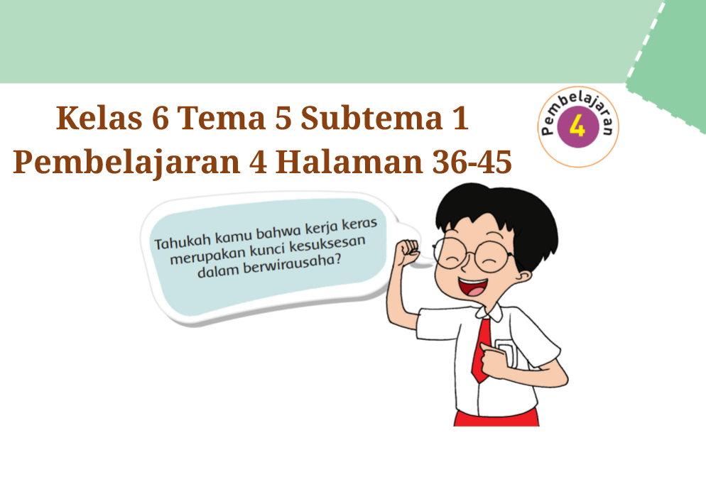 Kunci Jawaban Buku Tematik Tema 5 Kelas 6 Halaman 36 37 41 42 43 44 45 Koesrow