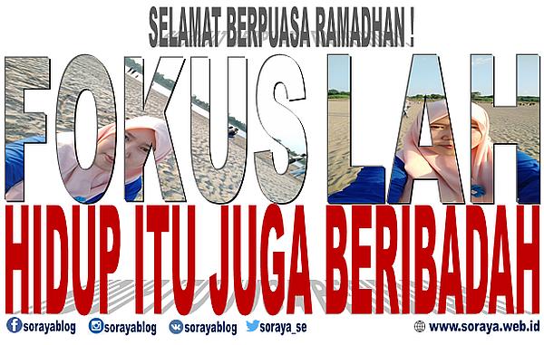 Selamat Berpuasa Bulan Ramadhan - Corona Tak Halangi Berpuasa- Hidup itu Juga Beribadah