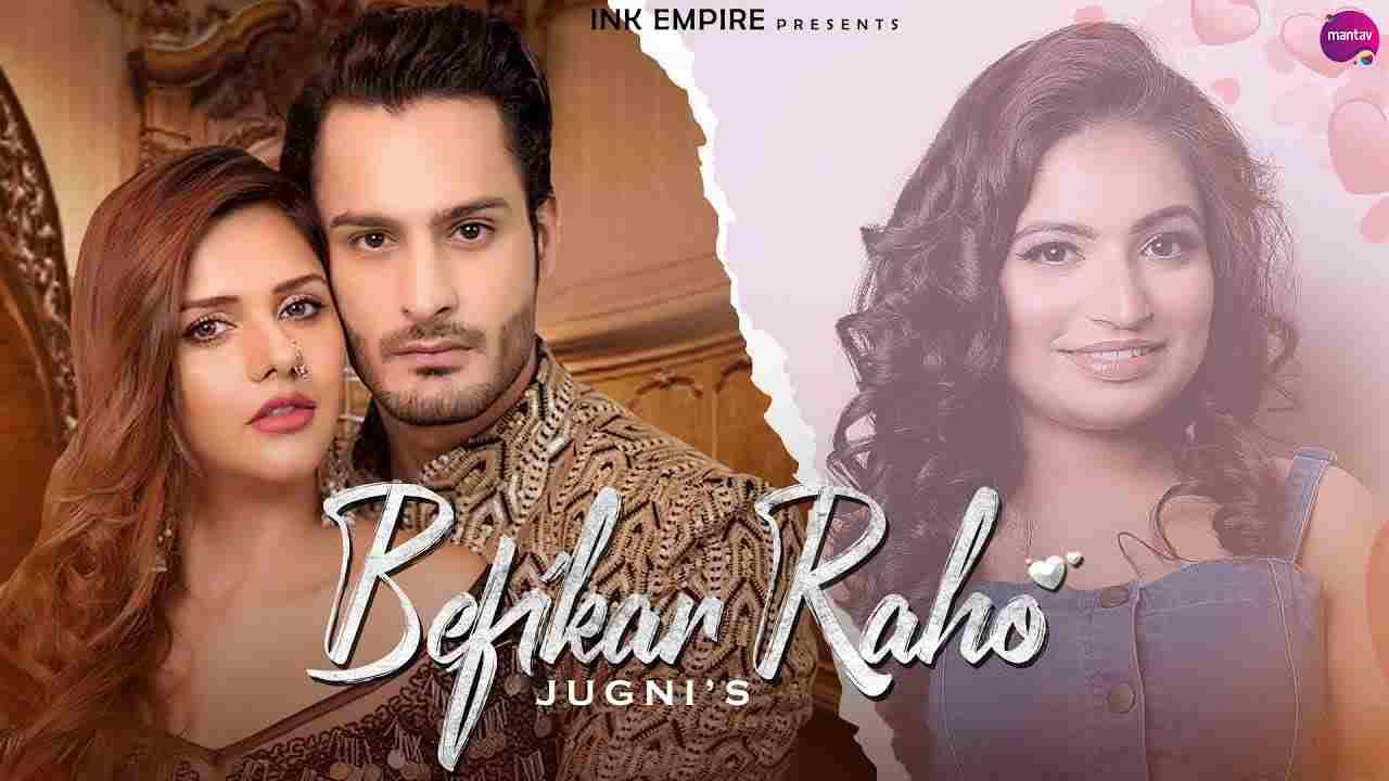 Befikar raho lyrics Jugni Punjabi Song