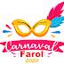 Diversão e muita folia no Carnaval do Farol; Confira a Programação!