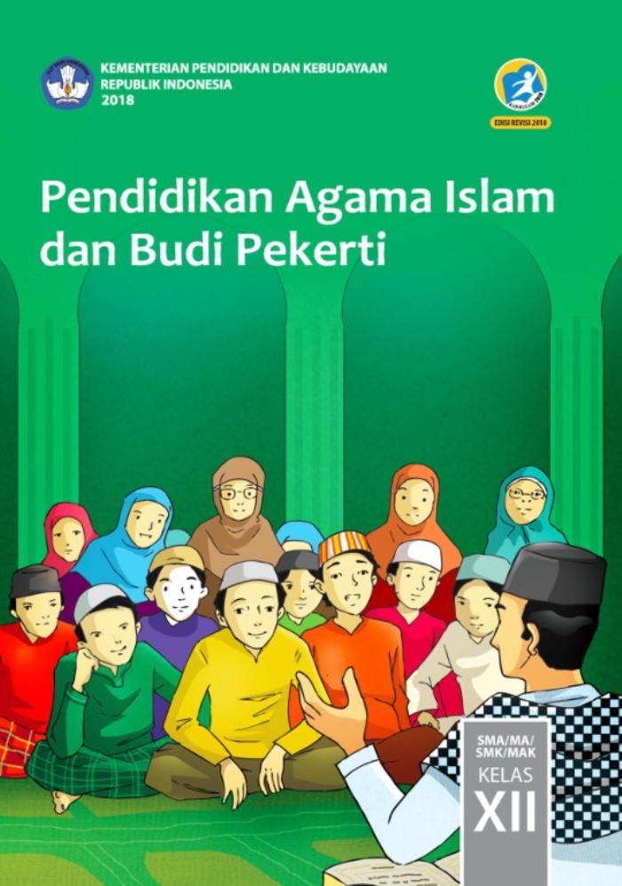 Buku Siswa SMA/MA Kelas XII Pendidikan Agama Islam dan Budi Pekerti