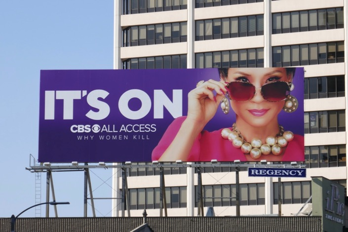 Its On CBS All Access Why Women Kill season 1 billboard