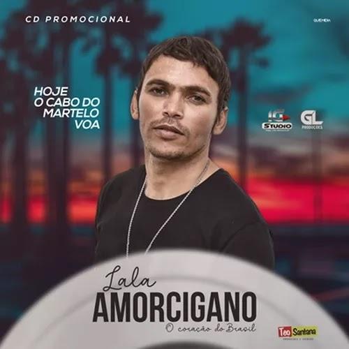 Lala Amor Cigano - Promocional de Dezembro - 2019