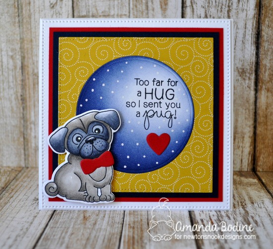 Pug Hug Card by Amanda Bodine | Pug Hugs stamp set by Newton's Nook Designs #newtonsnook