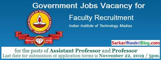 IIT Madras Faculty Recruitment 2019