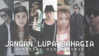 Lirik Lagu Young Lex Jangan Lupa Bahagia (feat Anji)