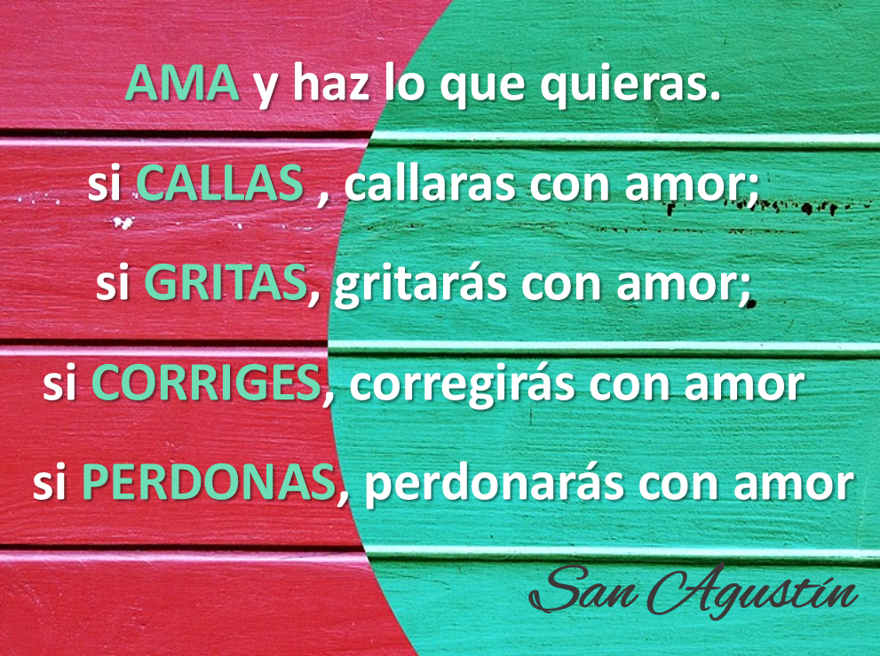 Lecciones Para Amar Frase Célebre Sobre El Amor San Agustín