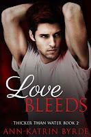Love bleeds   Thicker than water #2   Ann-Katrin Byrde