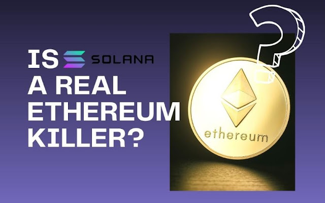 Is Solana The Real Etherium Killer?