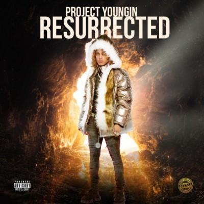 Project Youngin - Resurrected (2020) - Album Download, Itunes Cover, Official Cover, Album CD Cover Art, Tracklist, 320KBPS, Zip album