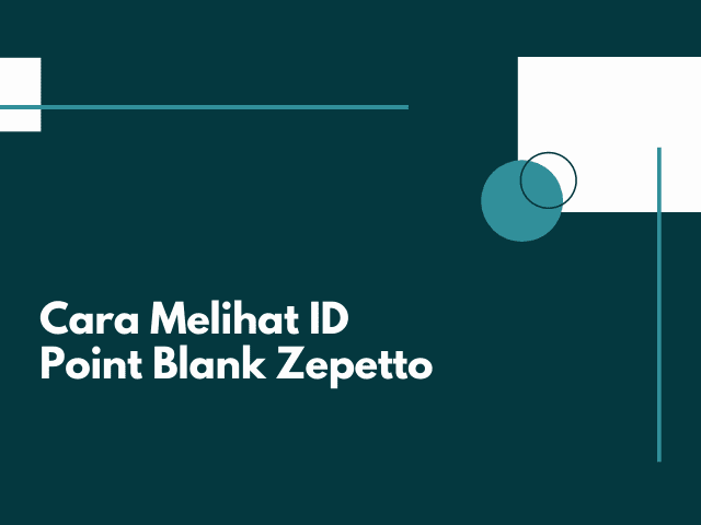 Cara Melihat ID Point Blank Zepetto