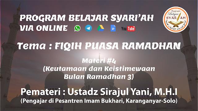 Keutamaan dan Keistimewaan Bulan Ramadhan 3 (Materi #4)