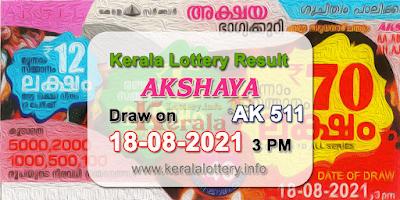 kerala-lottery-results-today-18-08-2021-akshaya-ak-511-result-keralalottery.info