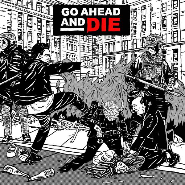 Go Ahead and Die Go Ahead and Die Download zip rar