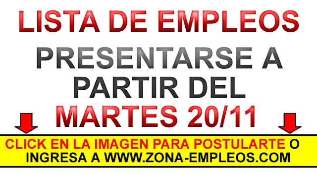EMPLEOS PARA PRESENTARSE A PARTIR DEL 20/11