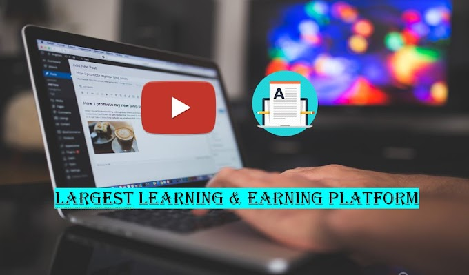 Why Youtube & Blogging is the largest Learning & Earning Platform ?