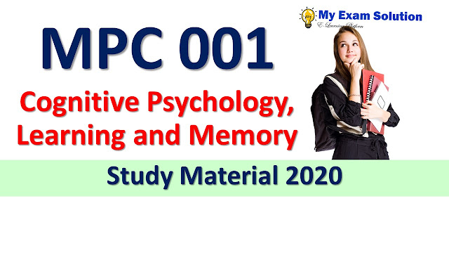 MPC 001 Cognitive Psychology, Learning and Memory Study Material 2020