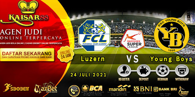 Prediksi Bola Terpercaya Liga Switzerland Luzern vs Young Boys 24 juli 2021