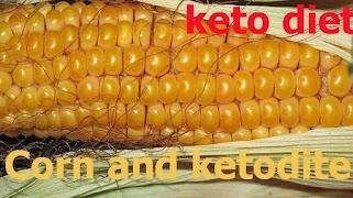 Corn and ketodite