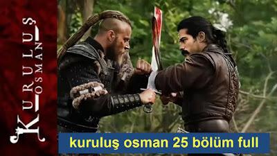 kuruluş osman 25 bölüm