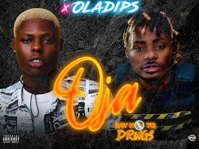 [Music] Mohbad Ft. Oladips – Oja