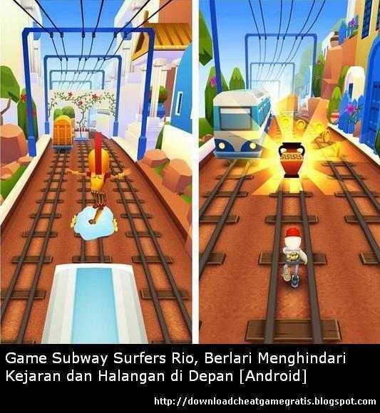Game Subway Surfers Rio, Berlari Menghindari Kejaran dan Halangan di Depan, untuk OS Android