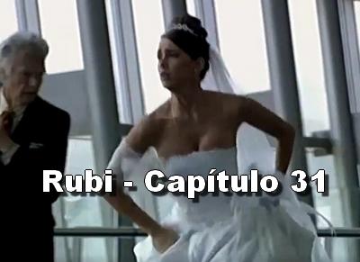Rubi capítulo 31 completo