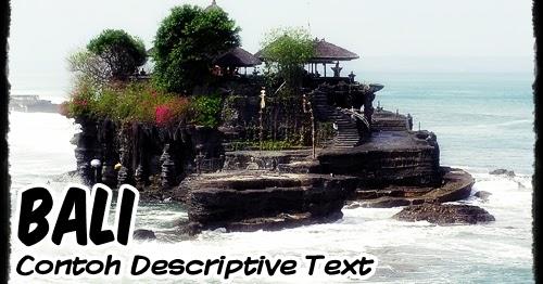 Contoh Descriptive Text Singkat Pulau Bali Terjemahan