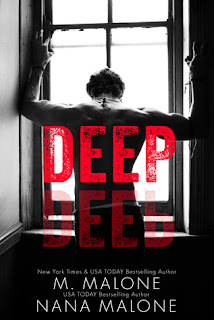 Deep by M. Malone and Nana Malone