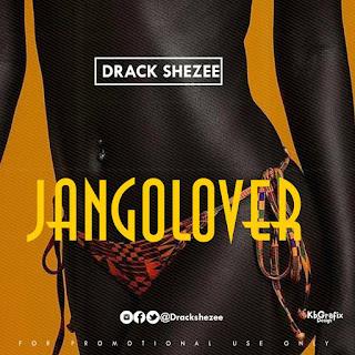 Drack Shezee – JangoLover | @DrackShezee 2