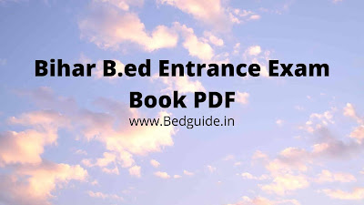 Bihar B.ed Entrance Exam Book PDF Download